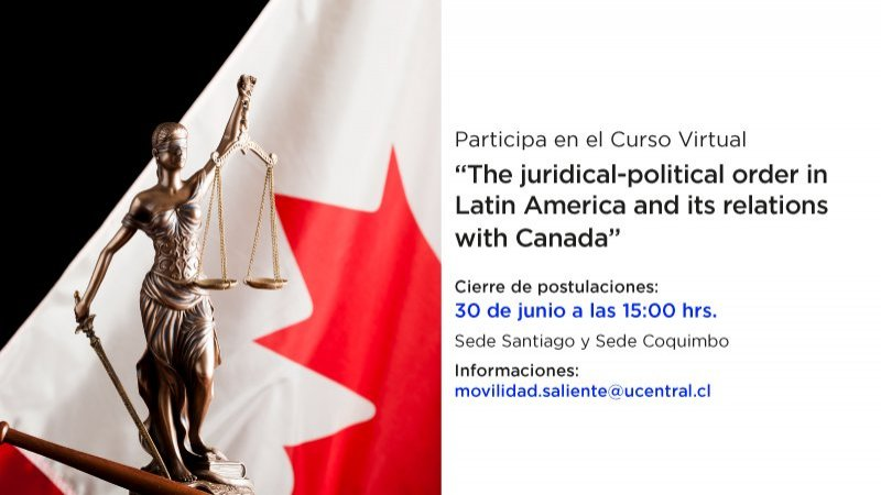 "Se abre convocatoria para participar en el curso virtual ""The juridical-political order in Latin America and its relations with Canada"" organizado por la Universidad Central y Ottawa University"