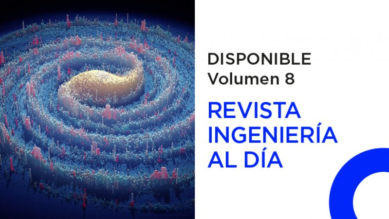 Disponible volumen 8 de la Revista Ingeniería al Día